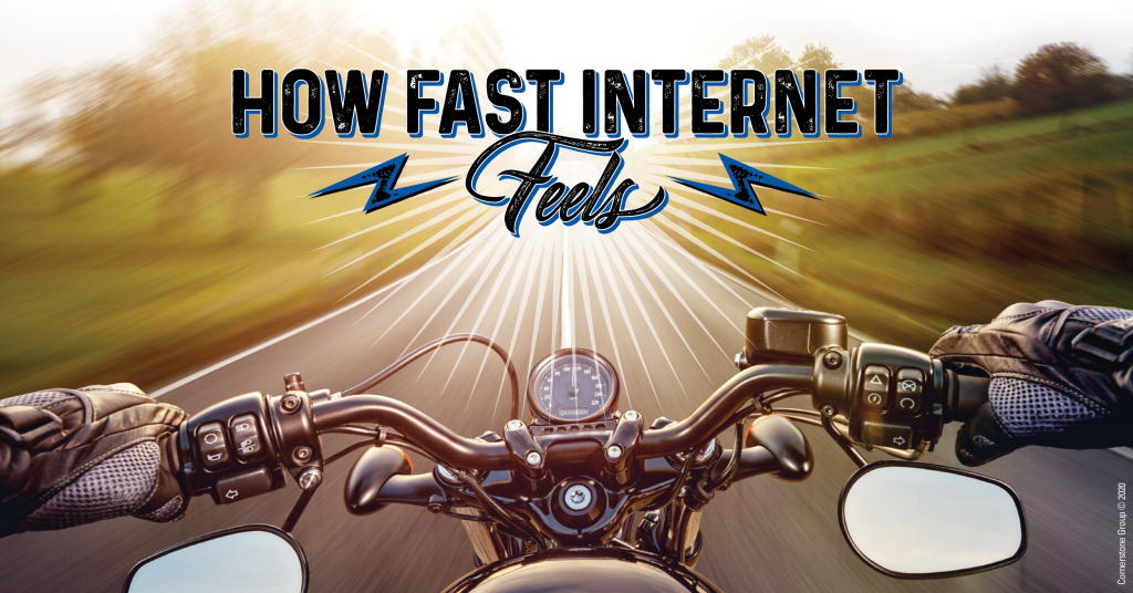 Fast Internet is like riding a motorcycle