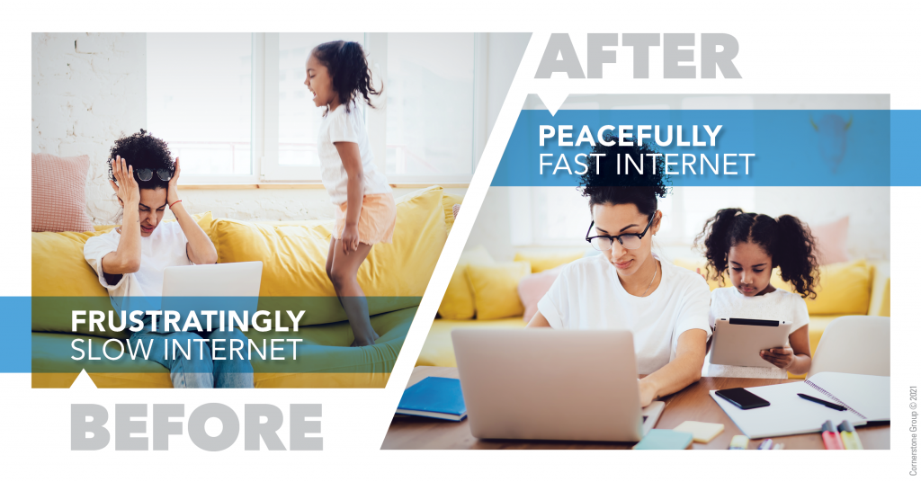 HOME is everything these days. It's a workplace, a library, a movie theater, a gym, a shopping center, and the backdrop for virtual gatherings with family and friends. However, your home can also be a frustration zone if your internet is too slow to handle all the activity. The solution is to upgrade your internet with faster speeds. We offer a range of plans with speeds up to 1000 Mbps x 1000 Mbps — all featuring excellent reliability and backed by local support.