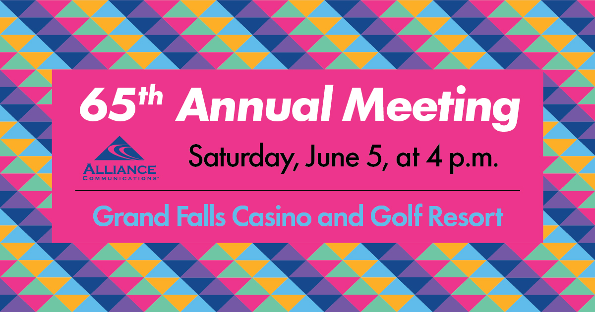 Alliance Communications Annual Meeting will be held on Saturday, June 5, at 4 p.m. at Grand Falls Casino and Golf Resort near Larchwood, IA