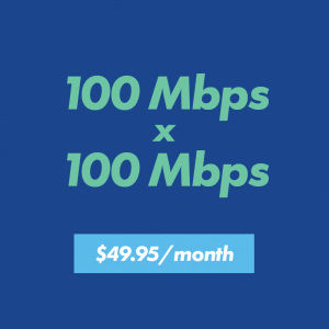 100 x 100 internet speed for $49.95 per month